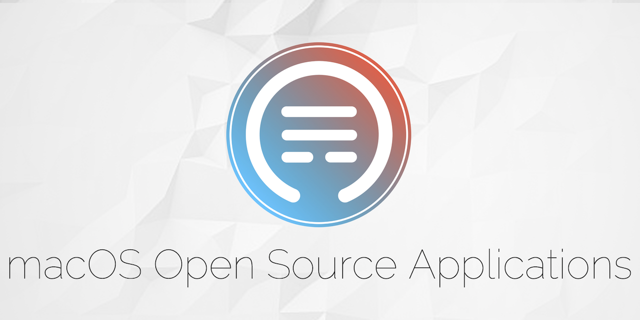 GitHub - serhii-londar/open-source-mac-os-apps: 🚀 Awesome list of