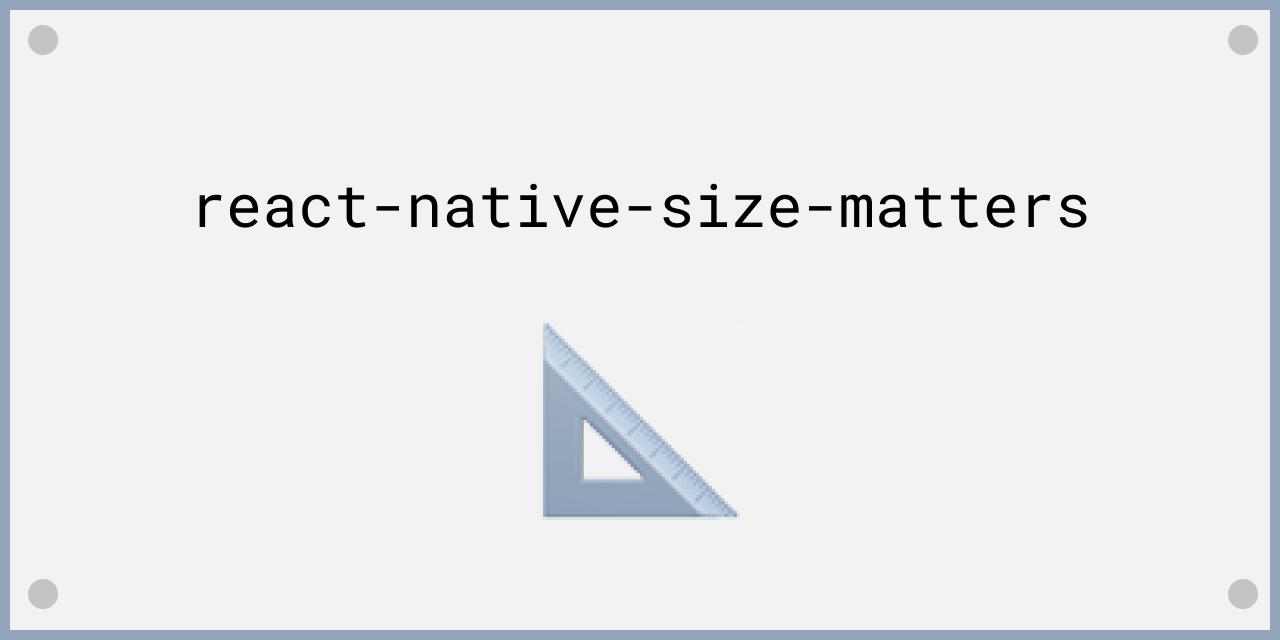 react-native-size-matters