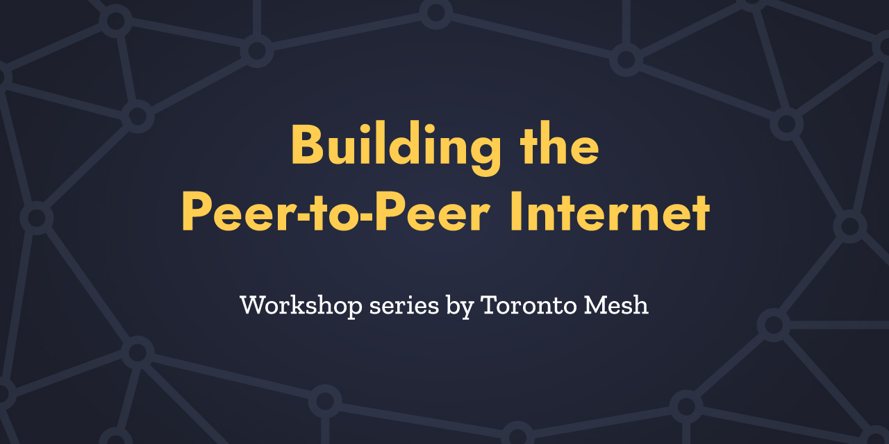 p2p-internet-workshop