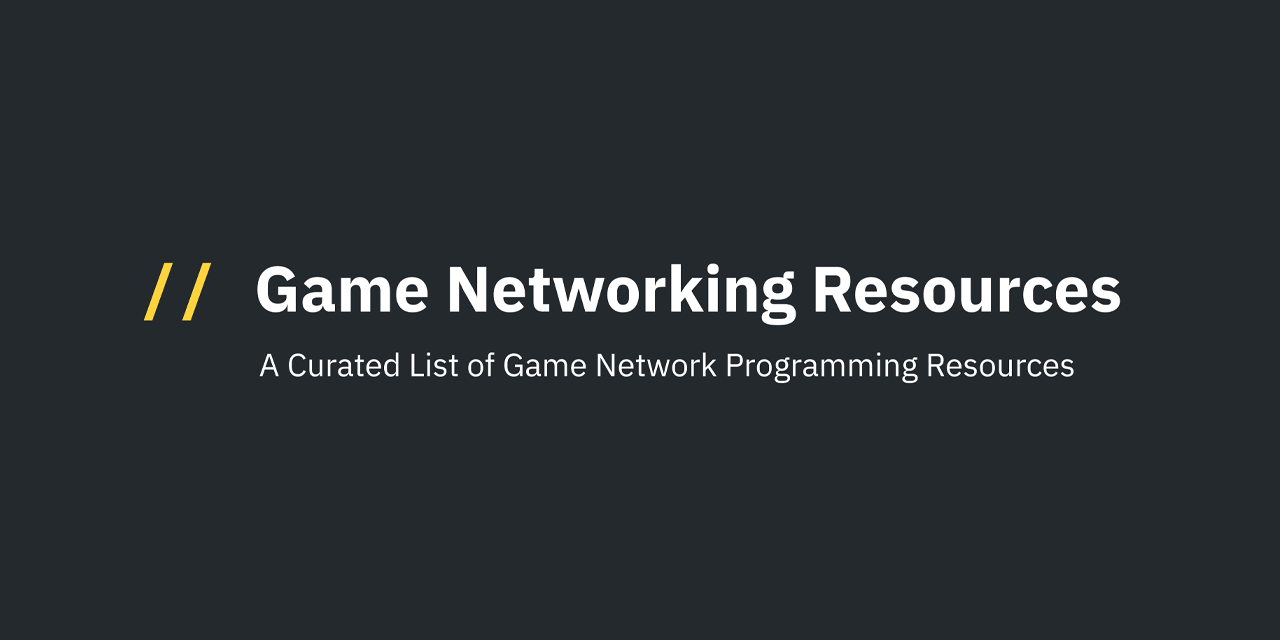 Game-Networking-Resources