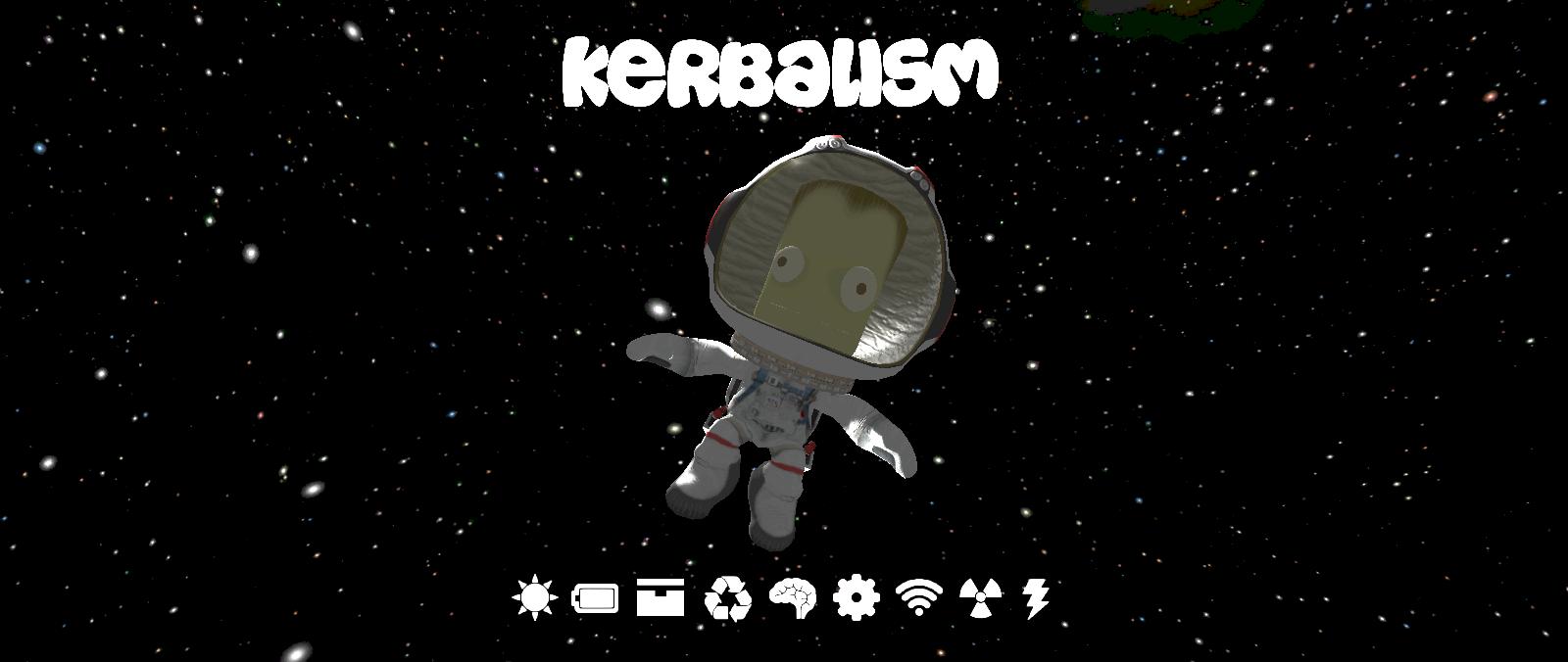 GitHub - Kerbalism/Kerbalism: Hundreds of Kerbals were