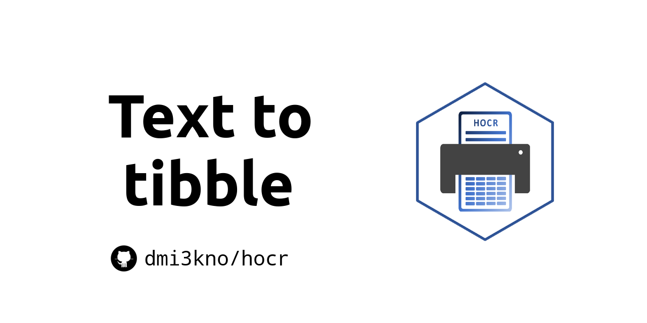 GitHub - dmi3kno/hocr: Text-to-tibble
