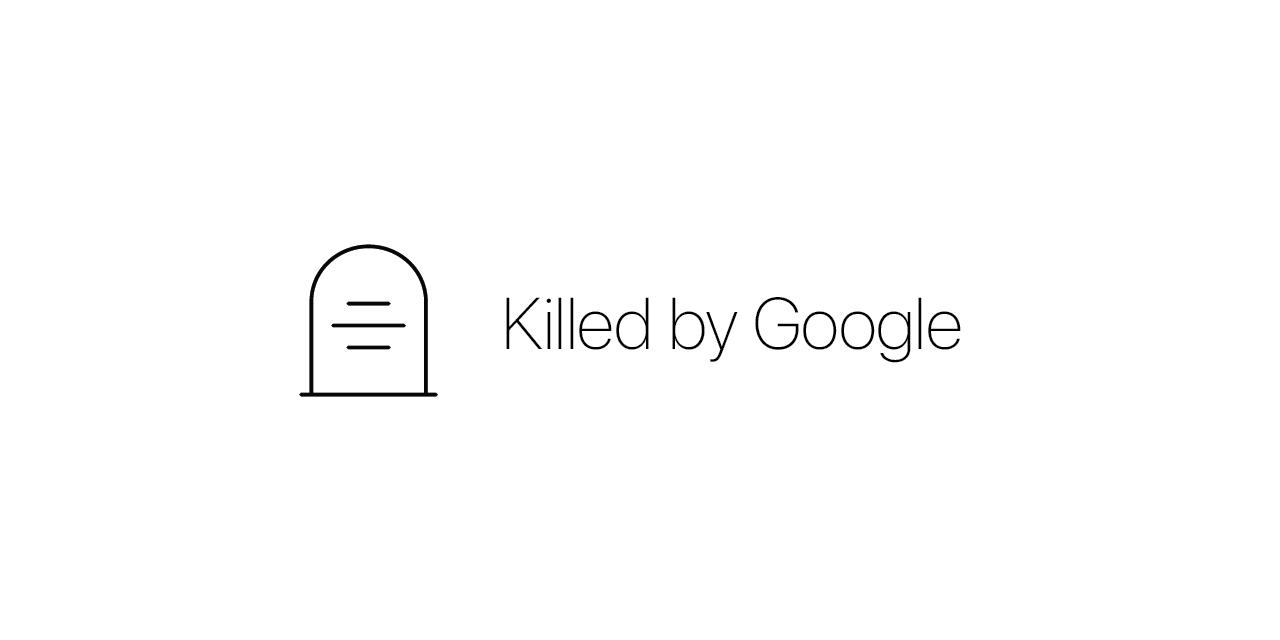 killedbygoogle