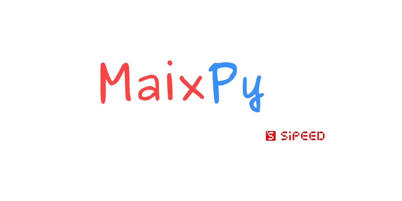 MaixPy