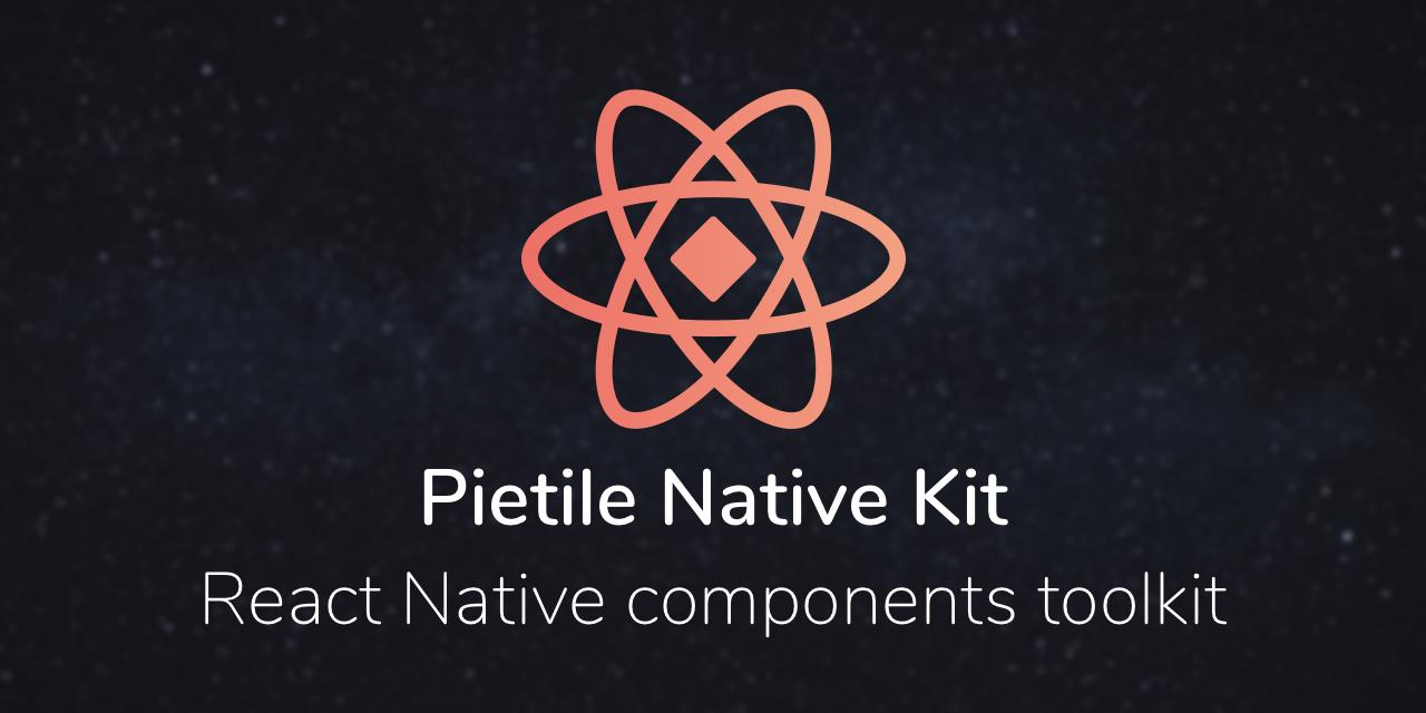 pietile-native-kit