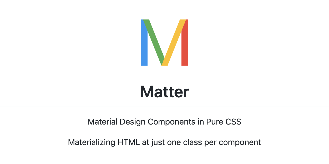 GitHub - finnhvman/matter: Material Design Components in Pure CSS
