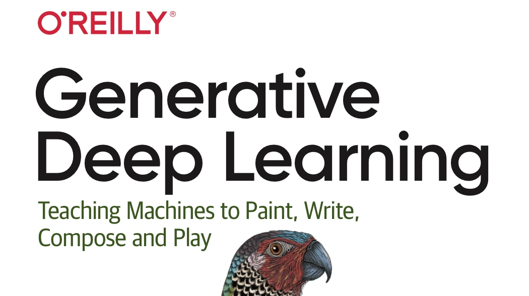 GitHub - davidADSP/GDL_code: The official code repository for examples in the O'Reilly book 'Generative Deep Learning'
