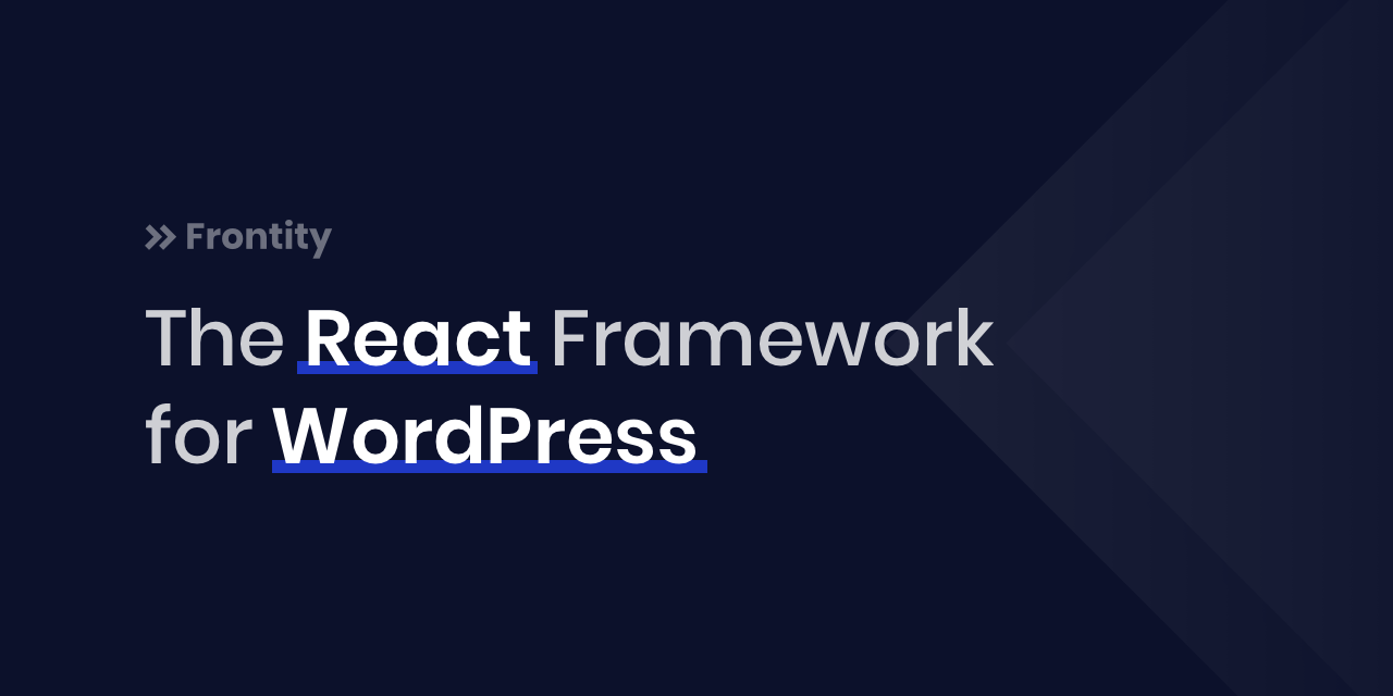 GitHub - frontity/frontity: » Frontity - The React Framework for WordPress