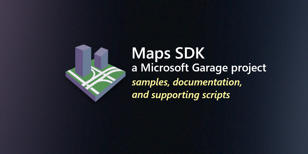 GitHub - microsoft/MapsSDK-Unity: This repository contains samples