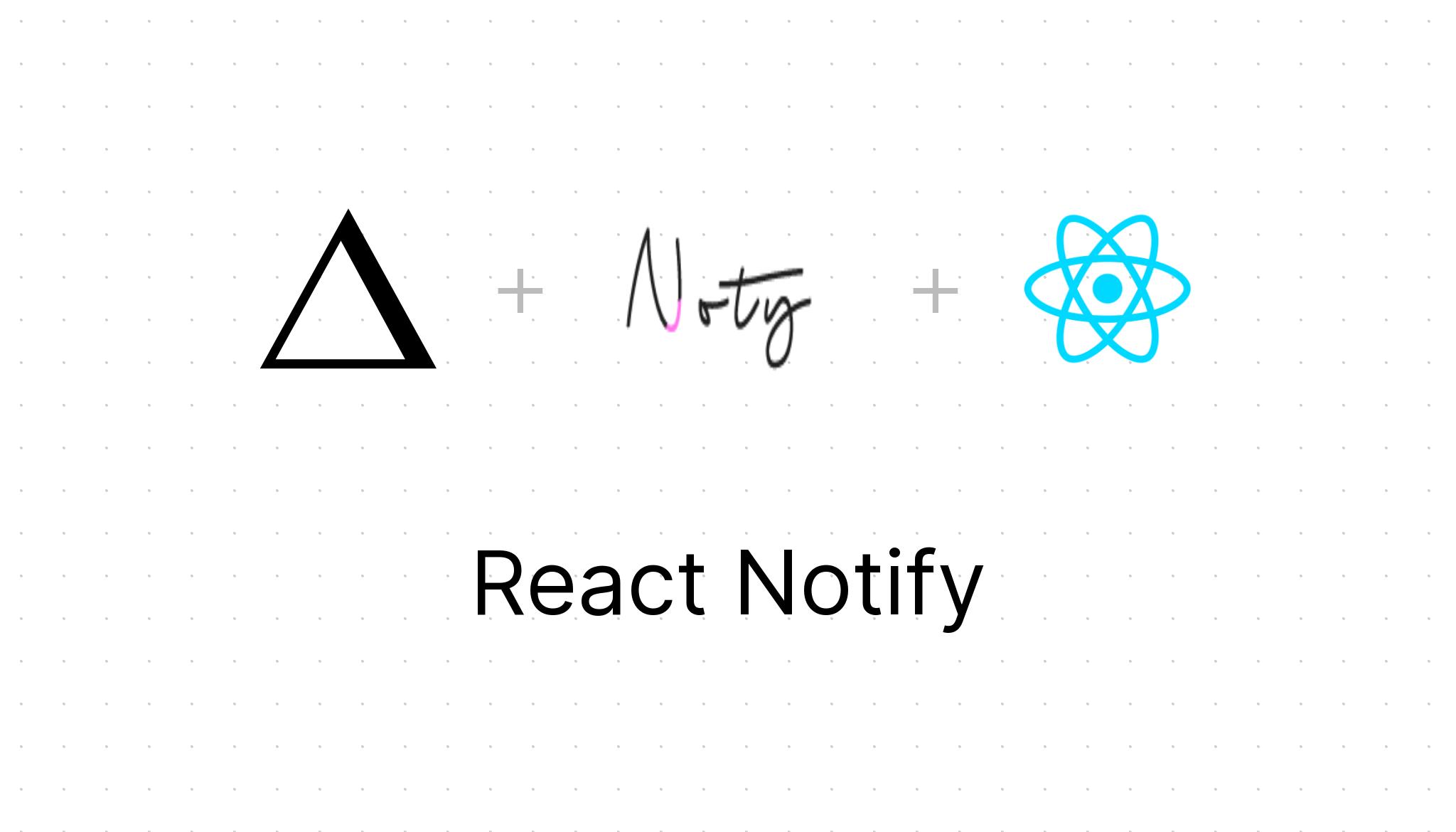 react-notify