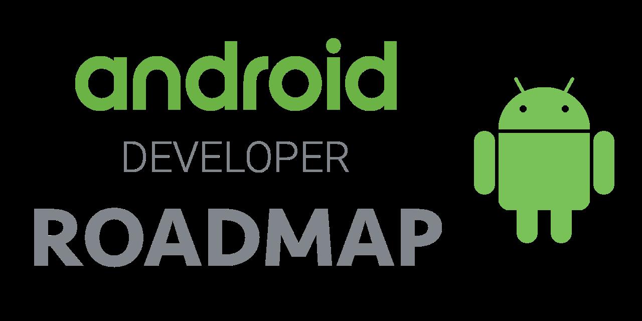 Github Mobile Roadmap Android Developer Roadmap Android Developer Roadmap 2020
