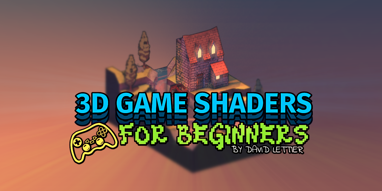 3d-game-shaders-for-beginners