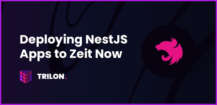 zeit-now-nestjs