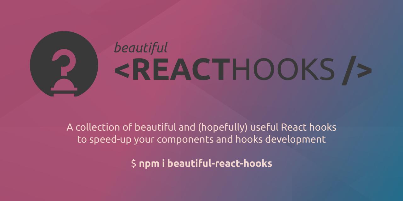 beautiful-react-hooks