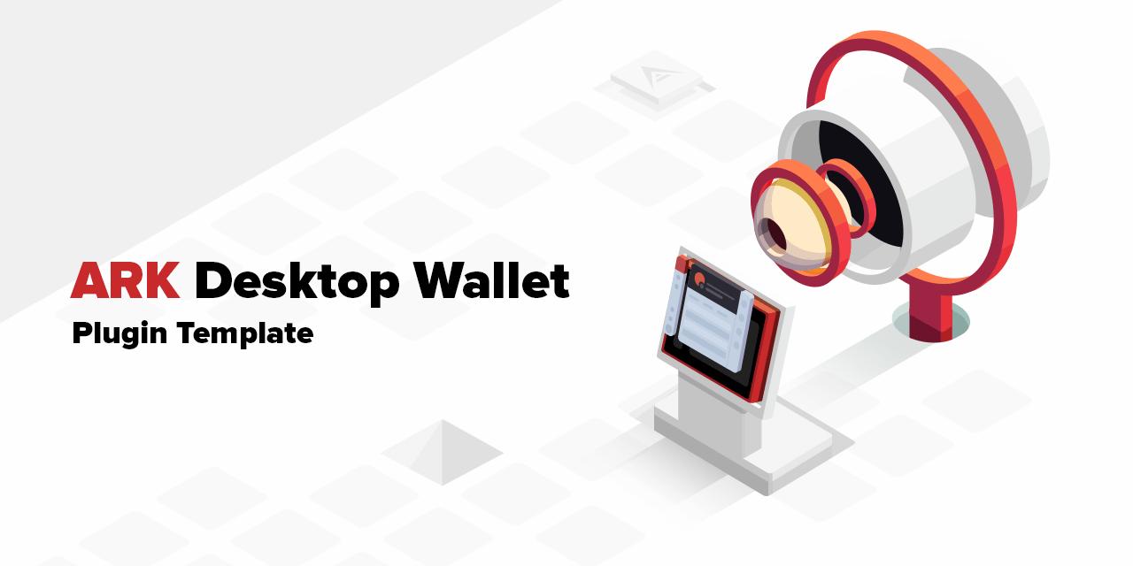 GitHub - learn-ark/desktop-wallet-plugin-template