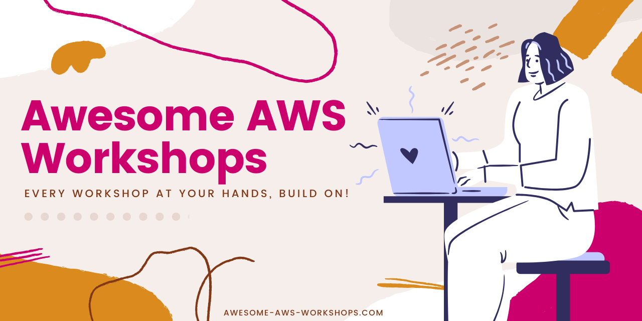 awesome-aws-workshops
