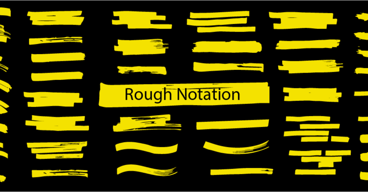 GitHub - rough-stuff/rough-notation: Create and animate hand-drawn annotations on a web page