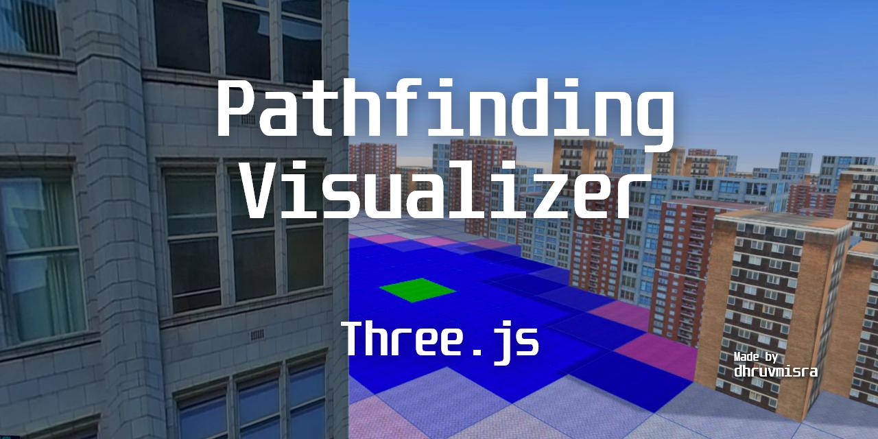 Pathfinding-Visualizer-ThreeJS