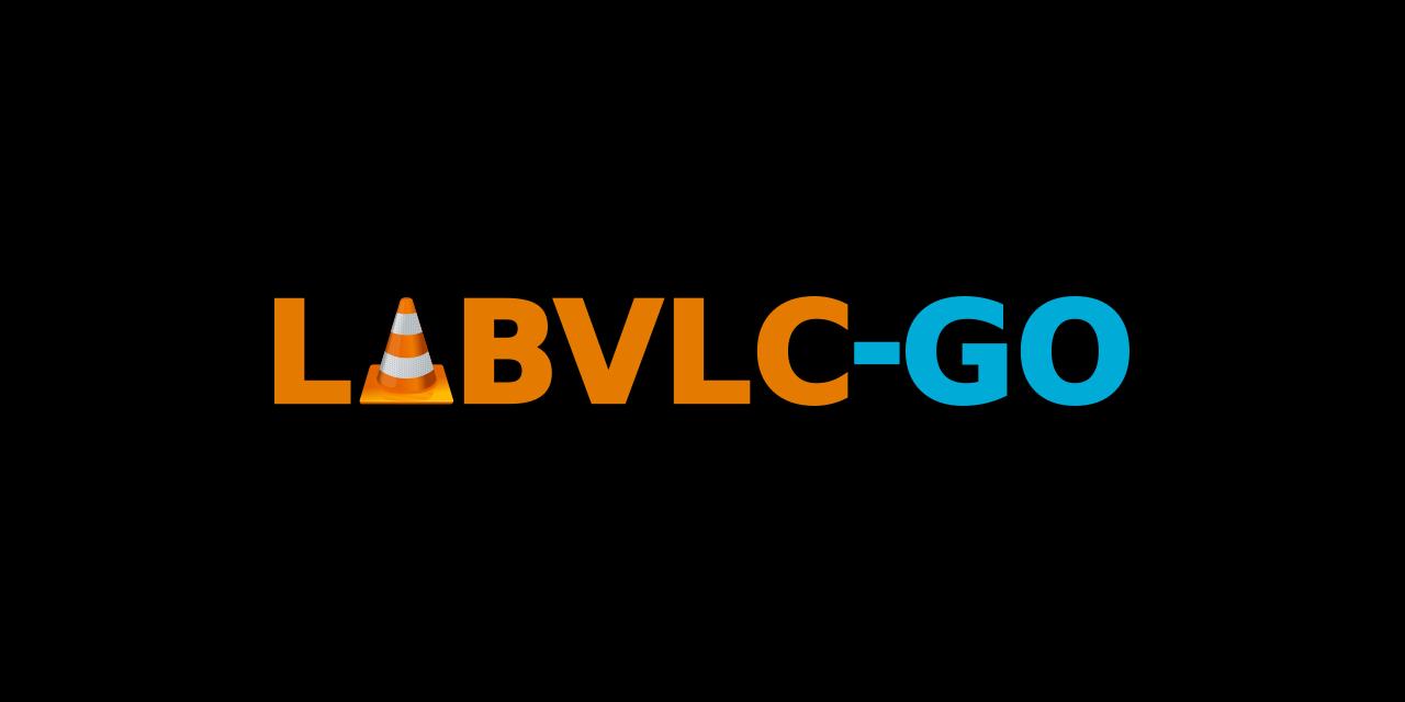 libvlc-go