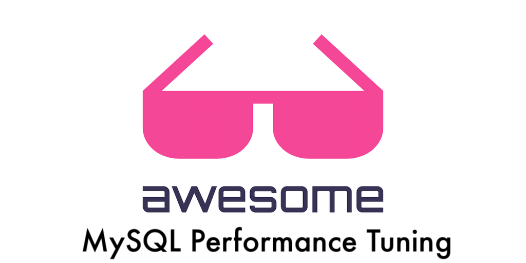 awesome-mysql-performance