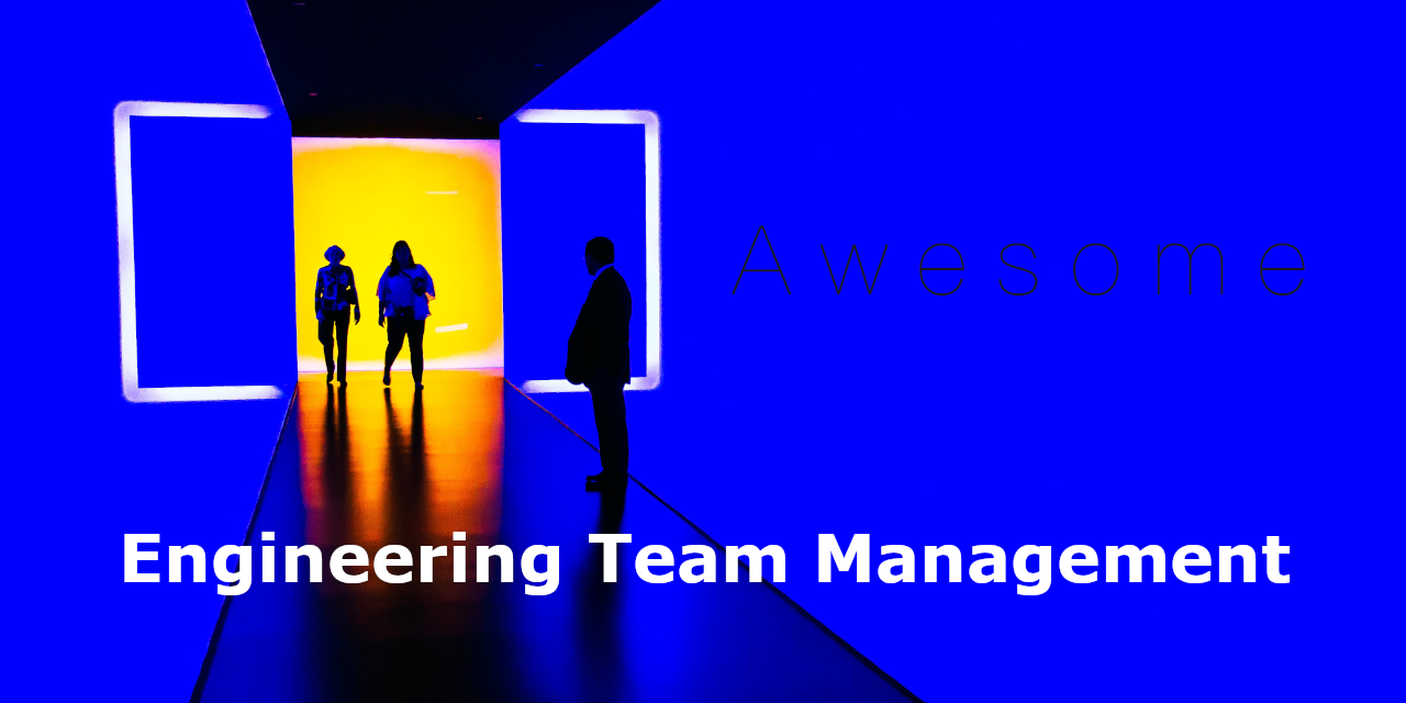 awesome-engineering-team-management
