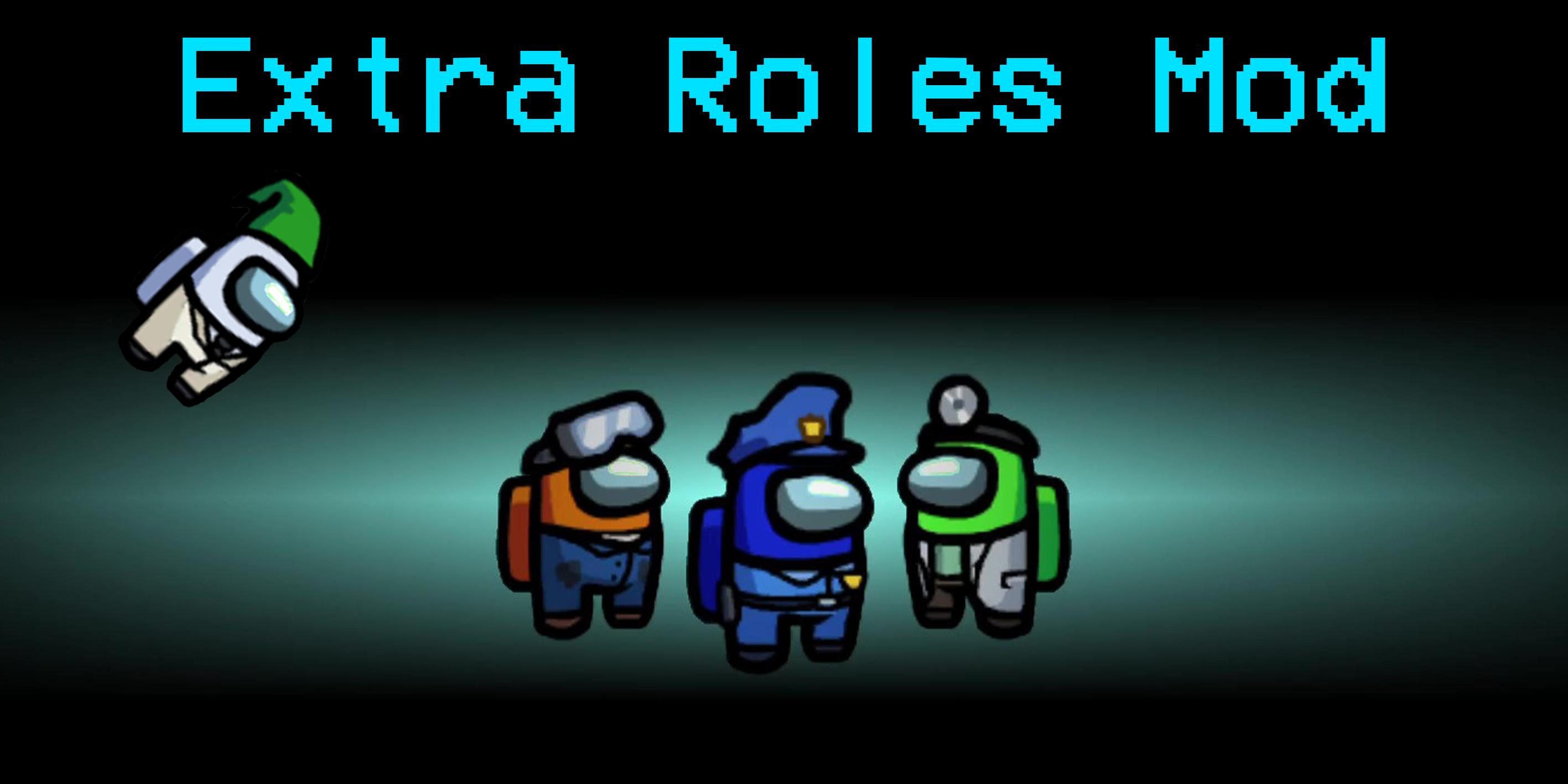 NotHunter101/ExtraRolesAmongUs - Download NotHunter101/ExtraRolesAmongUs for FREE - Free Cheats for Games