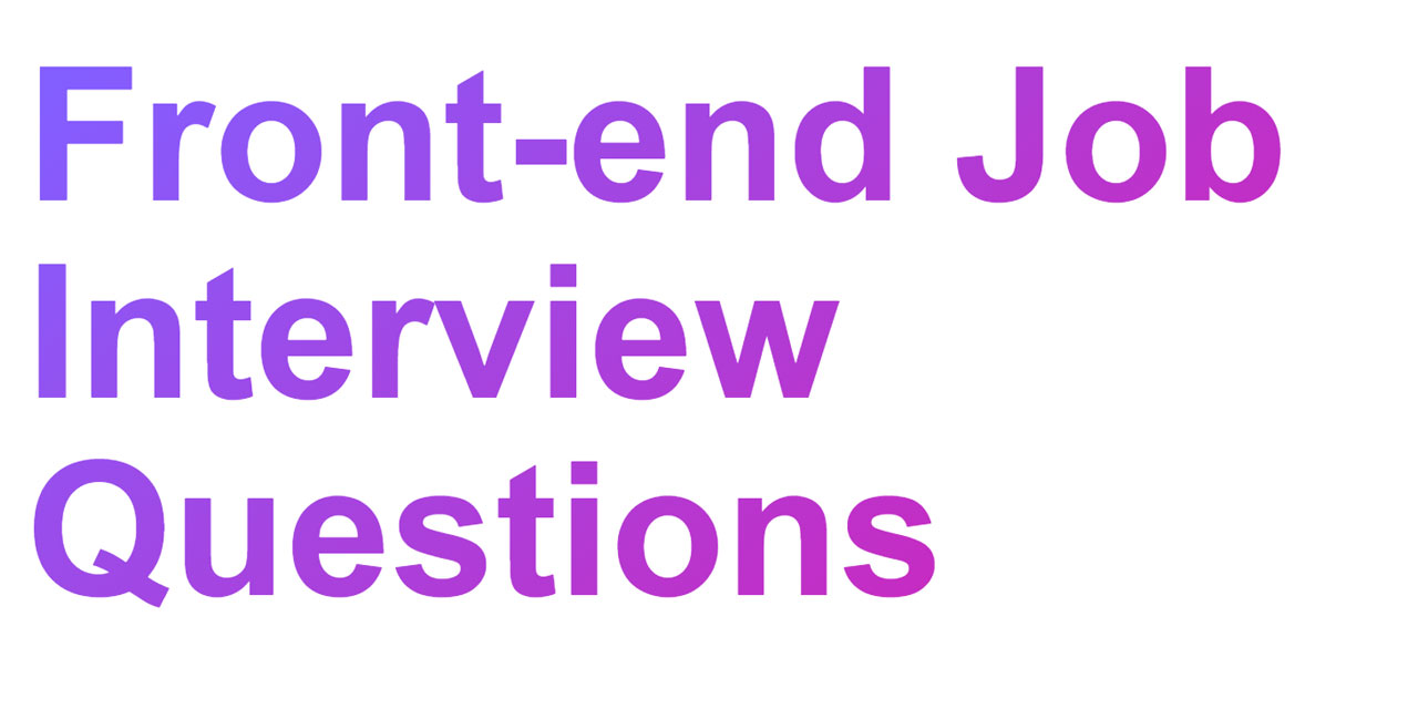 Github H5bp Front End Developer Interview Questions A List Of Helpful Front End Related Questions You Can Use To Interview Potential Candidates Test Yourself Or Completely Ignore