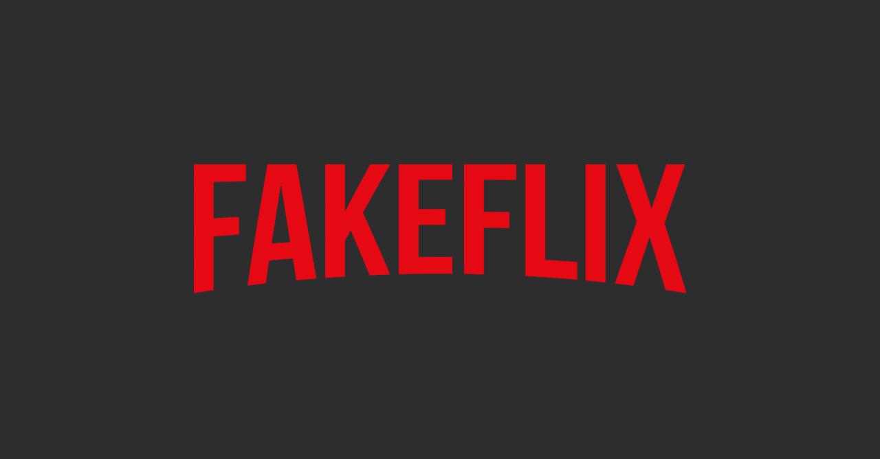 Fakeflix