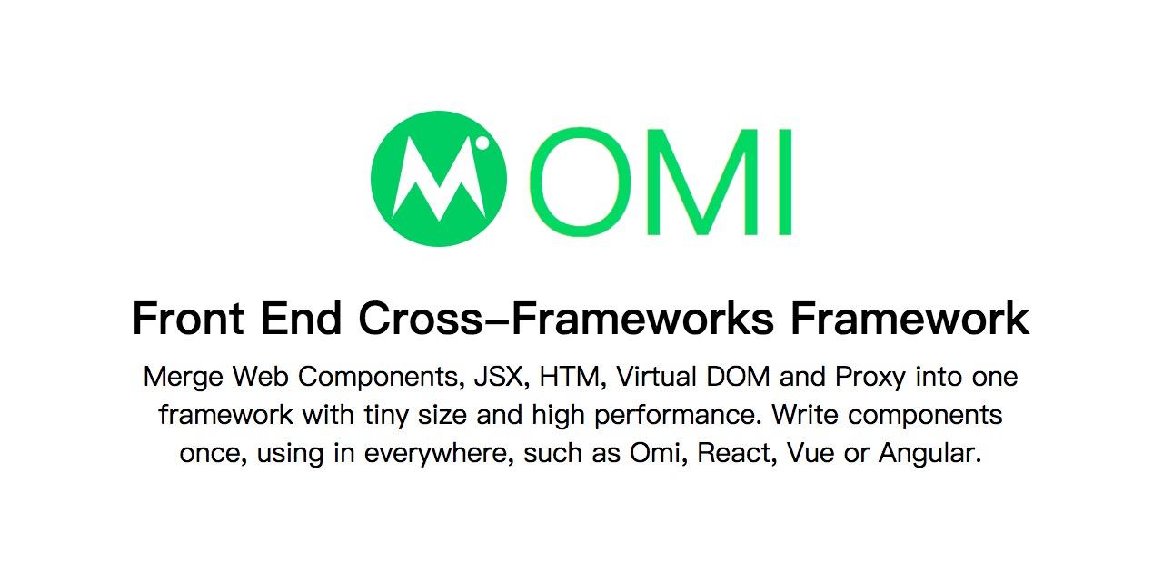 GitHub - Tencent/omi: Front End Cross-Frameworks Framework