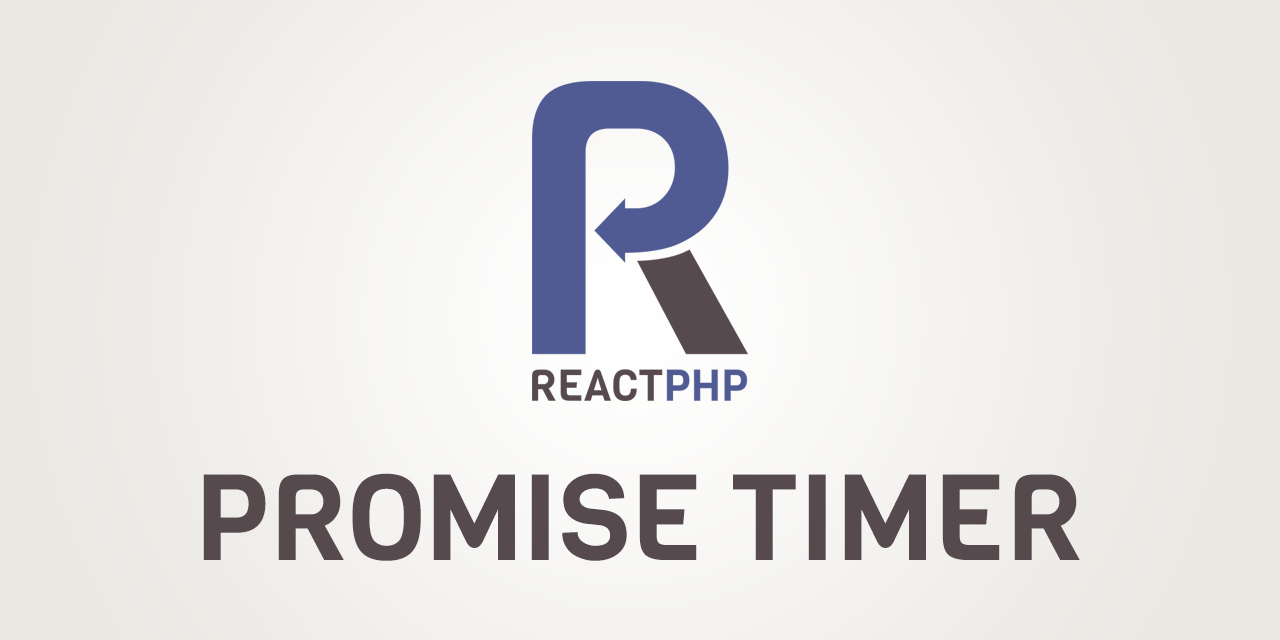 GitHub - reactphp/promise-timer: A trivial implementation of