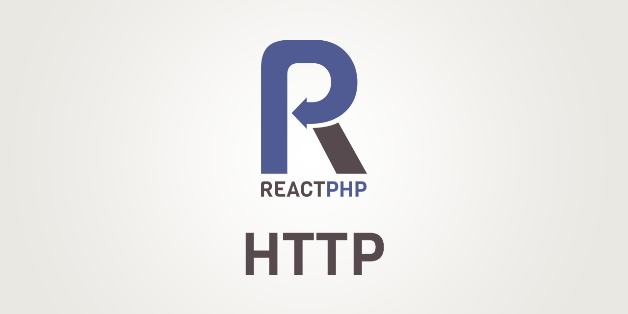 GitHub - reactphp/http: Event-driven, streaming plaintext