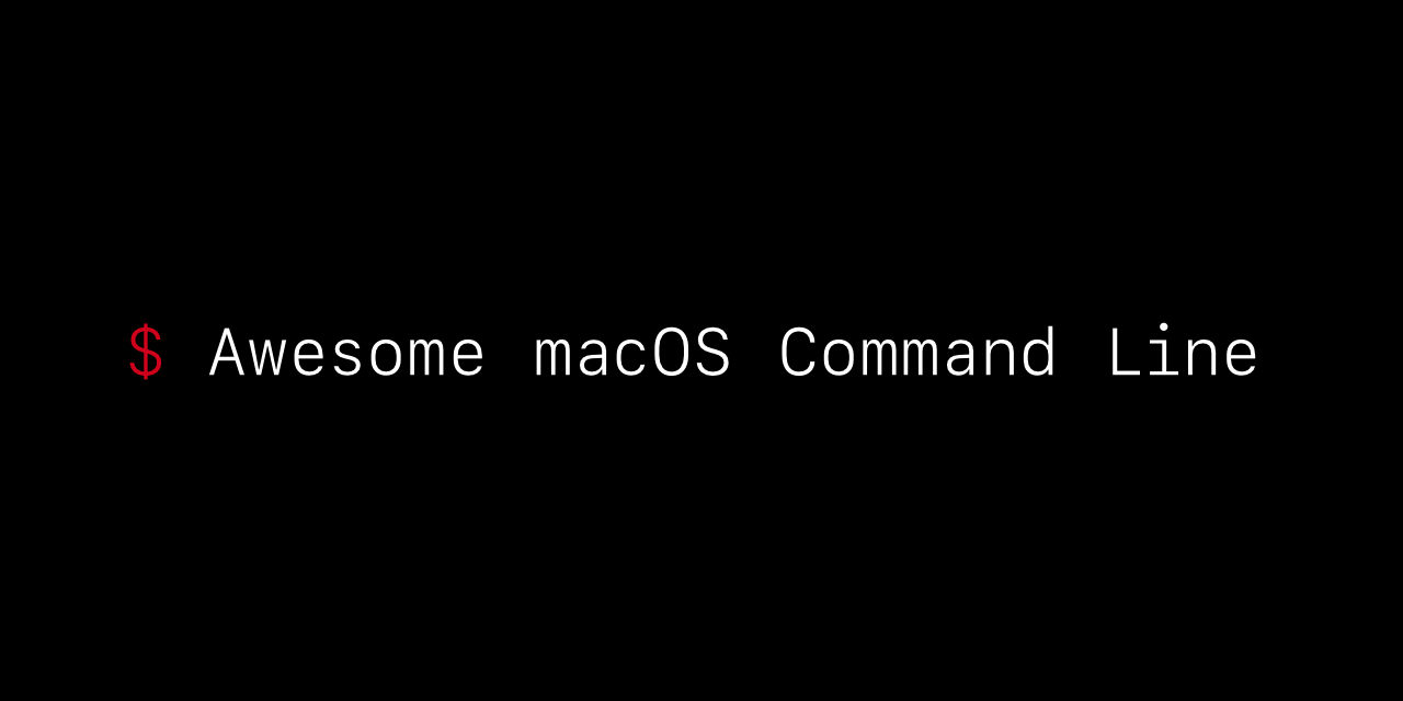 awesome-macos-command-line
