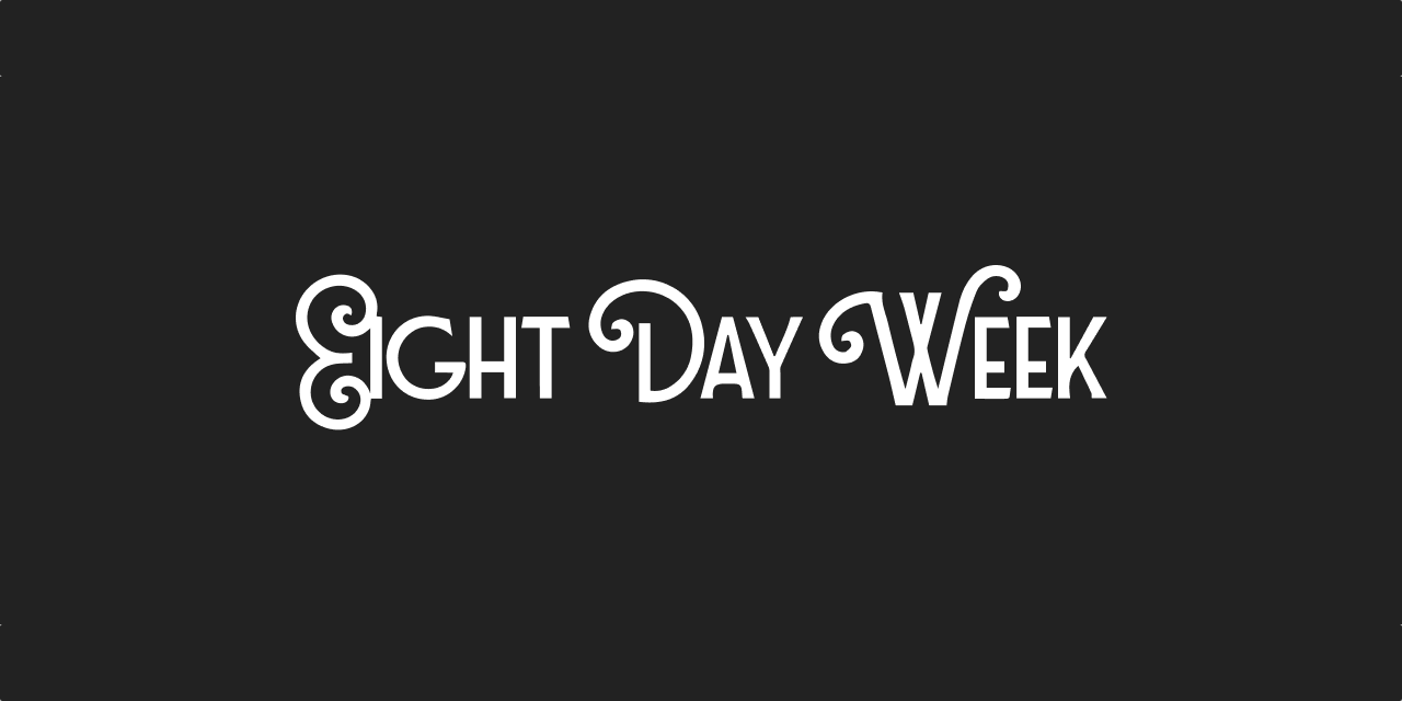 eight-day-week