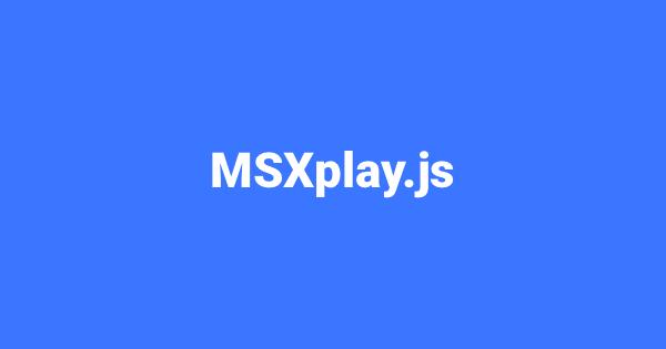 msxplay-js