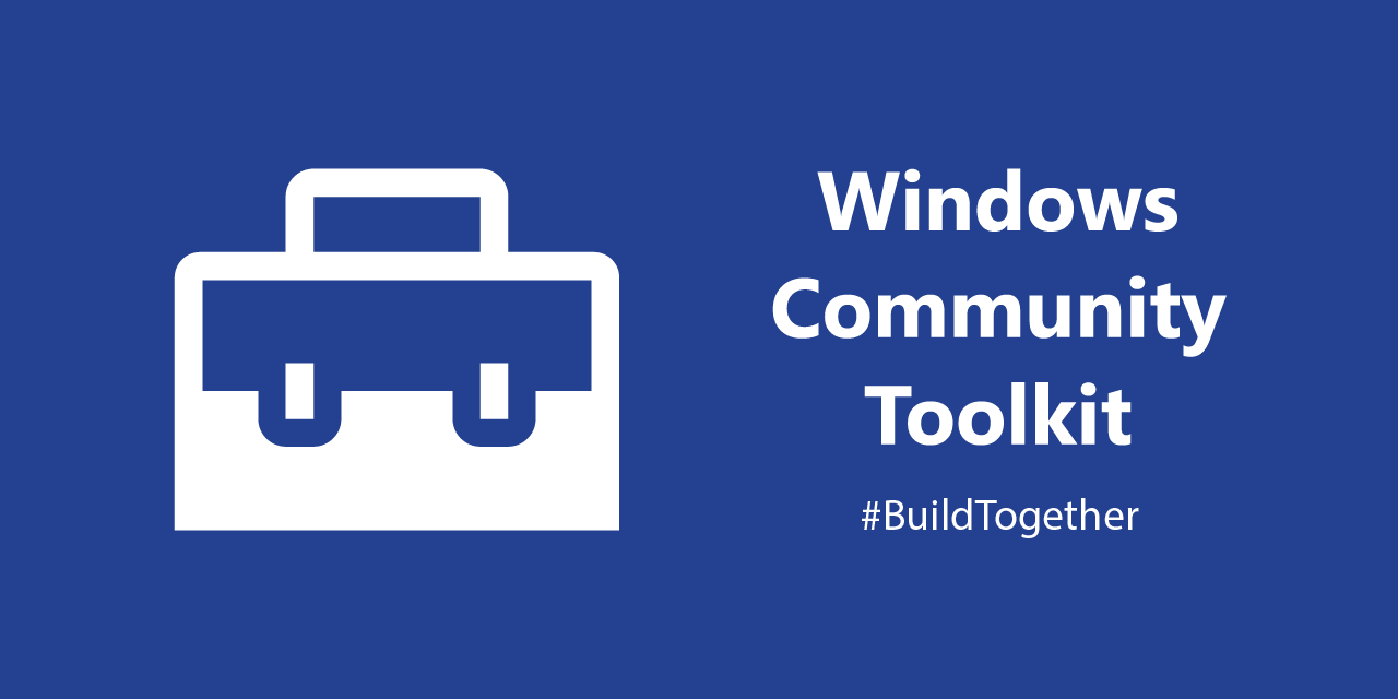 WindowsCommunityToolkit