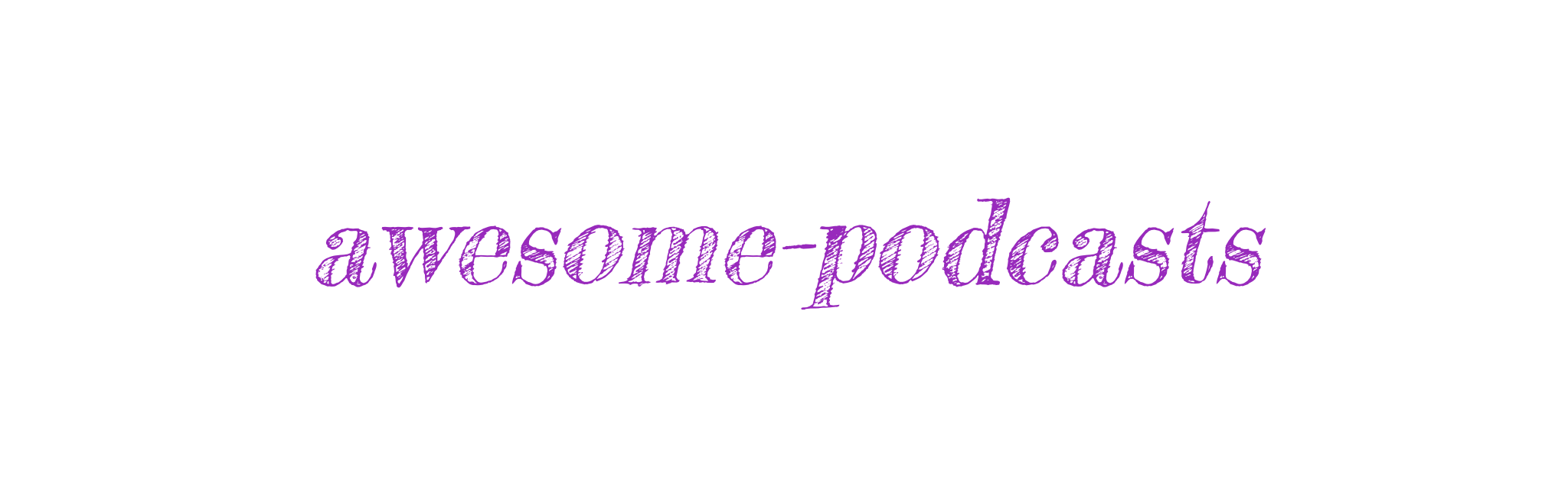 awesome-podcasts