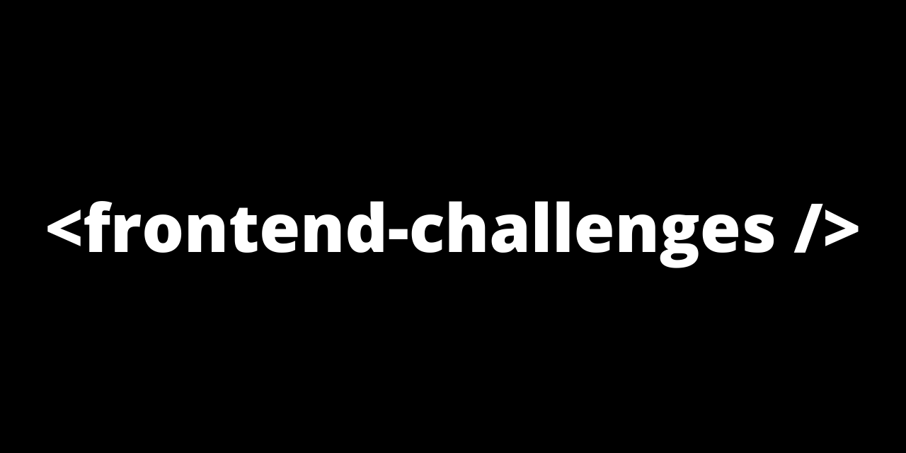 frontend-challenges