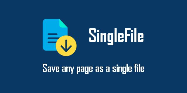GitHub - gildas-lormeau/SingleFile: Web Extension for